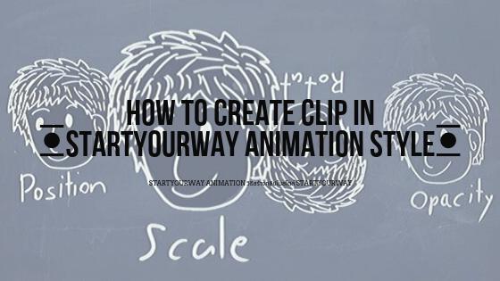 Startyourway Animation วิธีสร้างคลิปในสไตล์ Startyourway